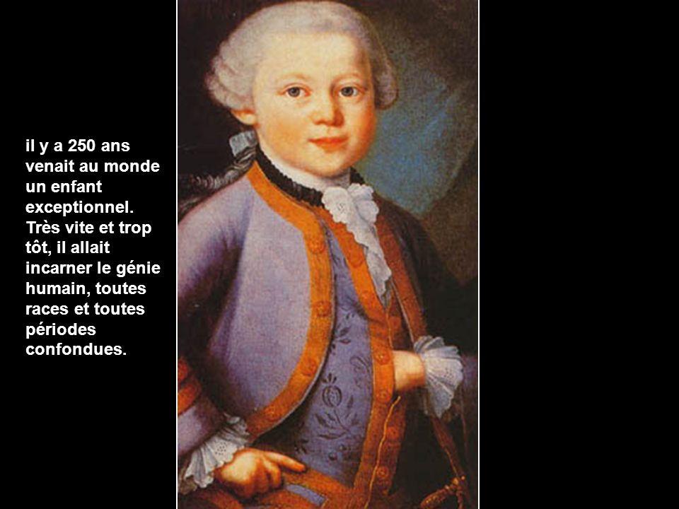 il y a 250 ans venait au monde un enfant exceptionnel