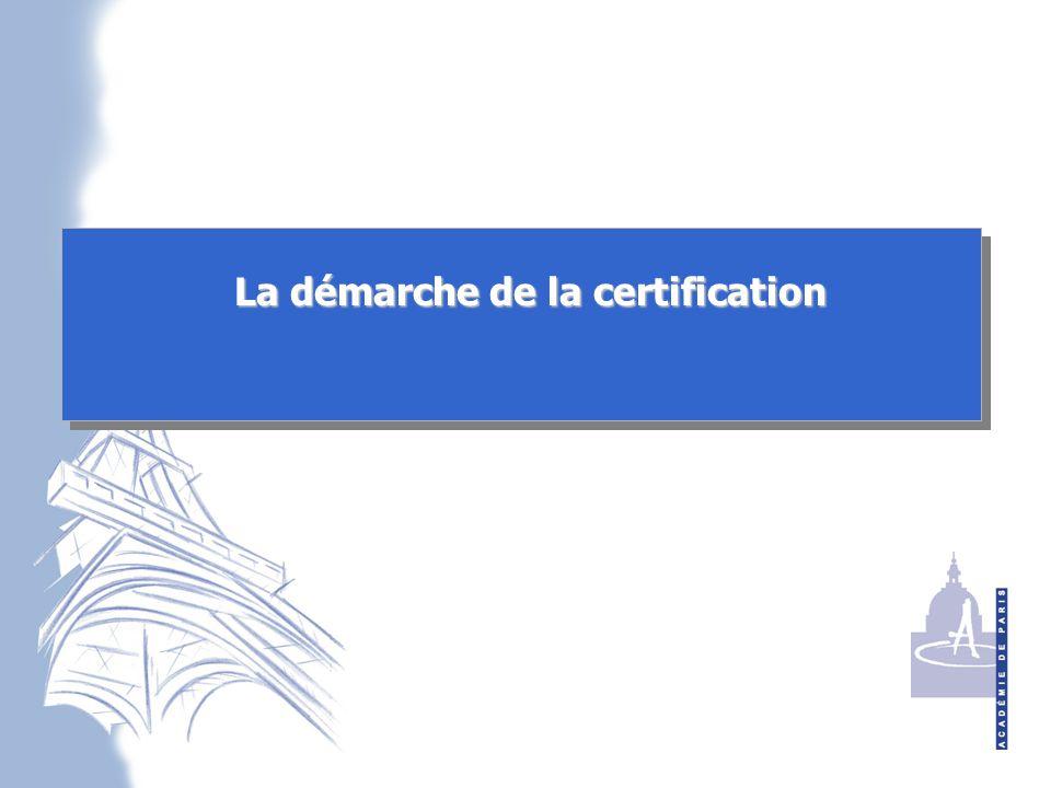 La démarche de la certification