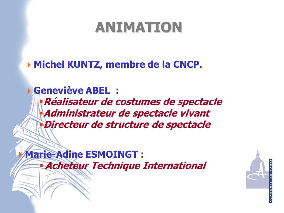 ANIMATION Michel KUNTZ, membre de la CNCP. Geneviève ABEL :
