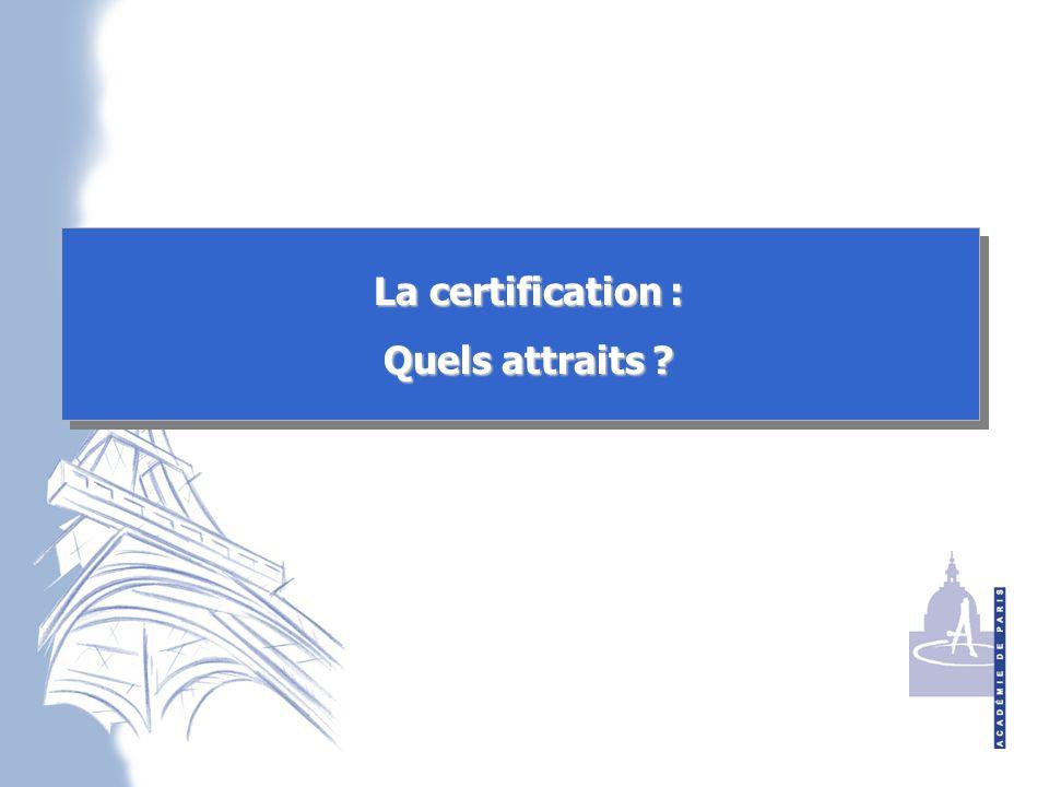 La certification : Quels attraits