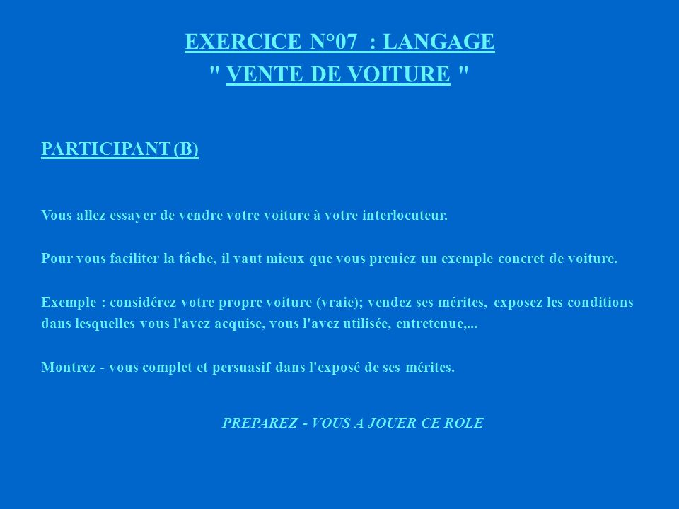 EXERCICE N°07 : LANGAGE VENTE DE VOITURE