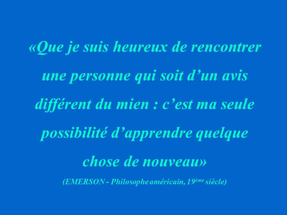 (EMERSON - Philosophe américain, 19ème siècle)