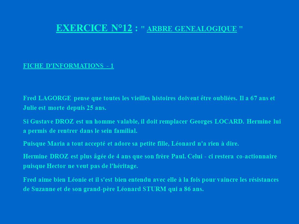 EXERCICE N°12 : ARBRE GENEALOGIQUE
