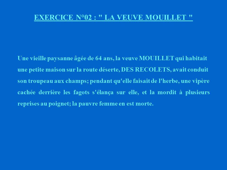 EXERCICE N°02 : LA VEUVE MOUILLET
