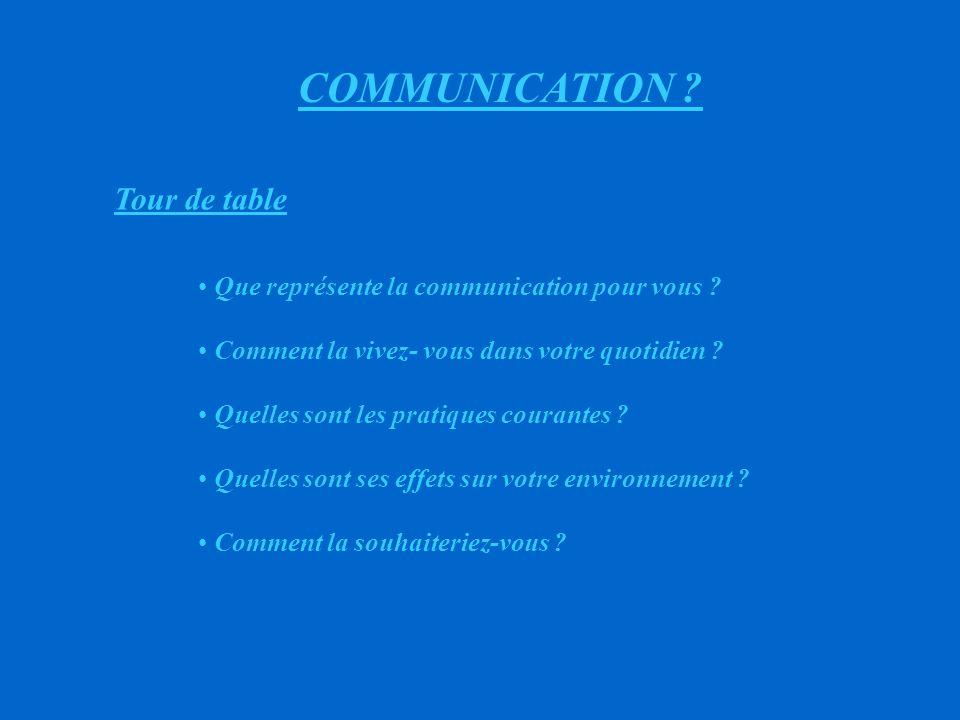 COMMUNICATION Tour de table