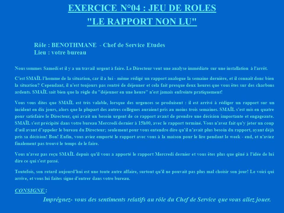 EXERCICE N°04 : JEU DE ROLES LE RAPPORT NON LU