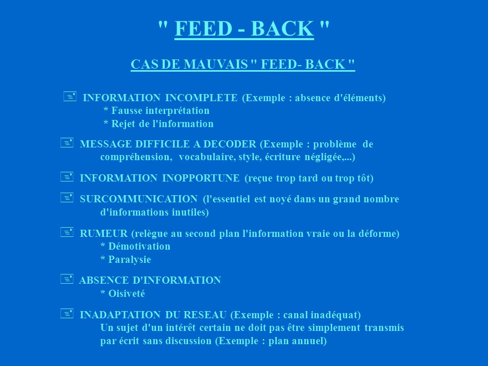 FEED - BACK CAS DE MAUVAIS FEED- BACK