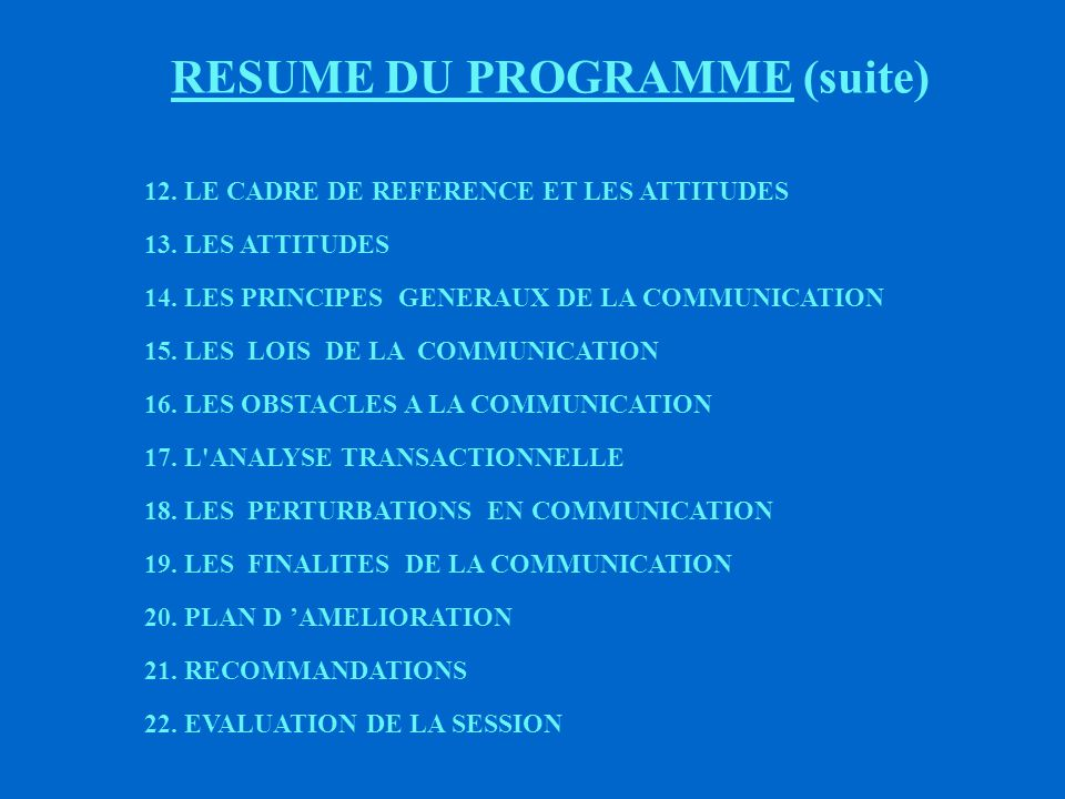 RESUME DU PROGRAMME (suite)