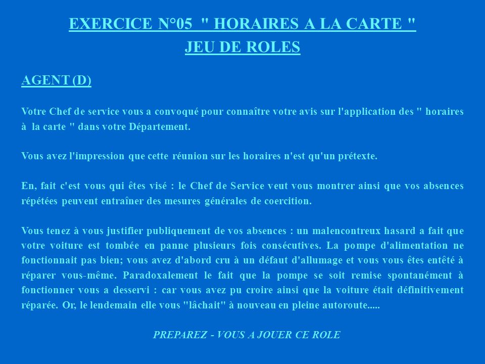 EXERCICE N°05 HORAIRES A LA CARTE JEU DE ROLES
