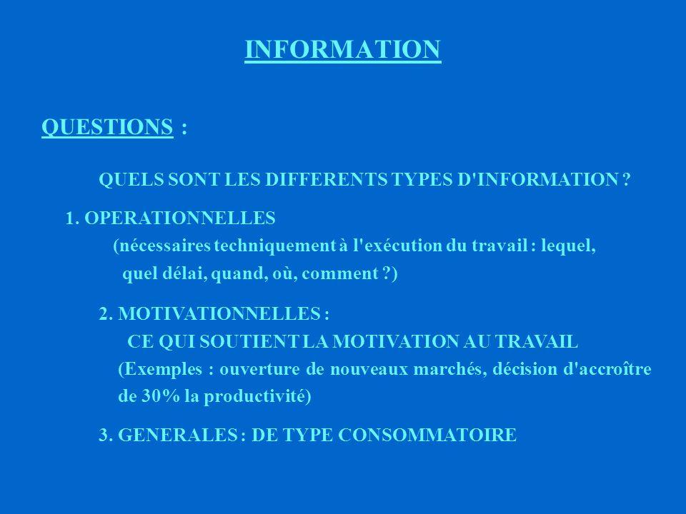INFORMATION QUESTIONS :