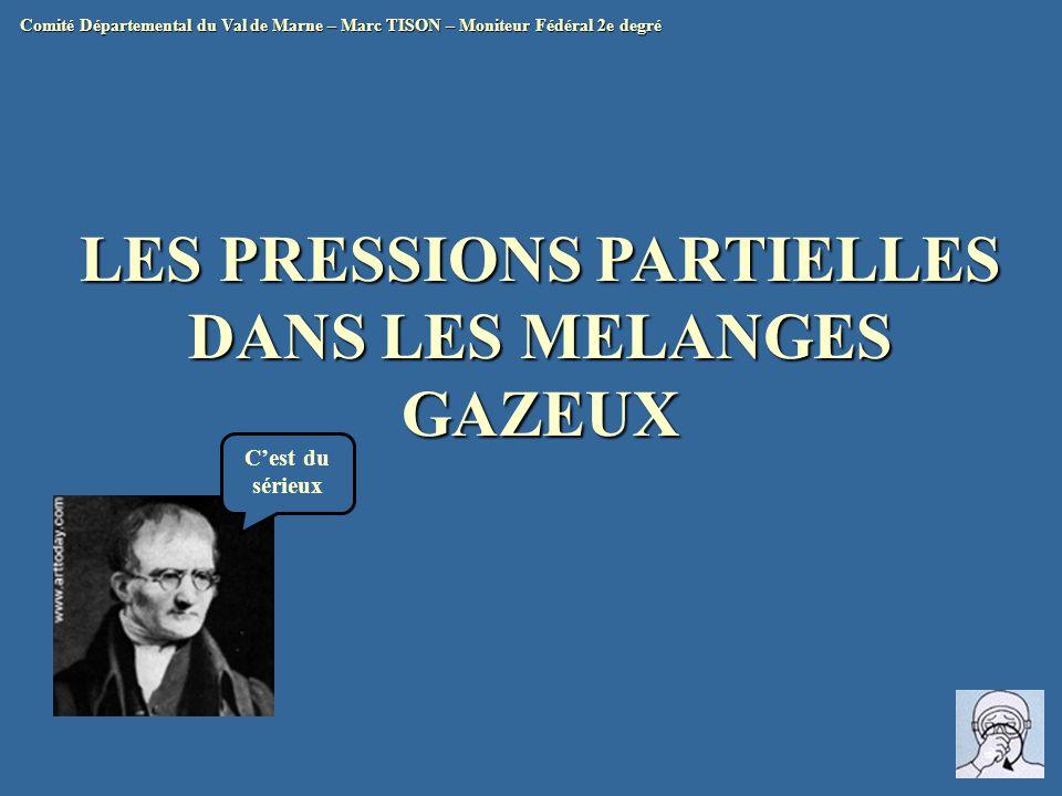 LES PRESSIONS PARTIELLES DANS LES MELANGES GAZEUX
