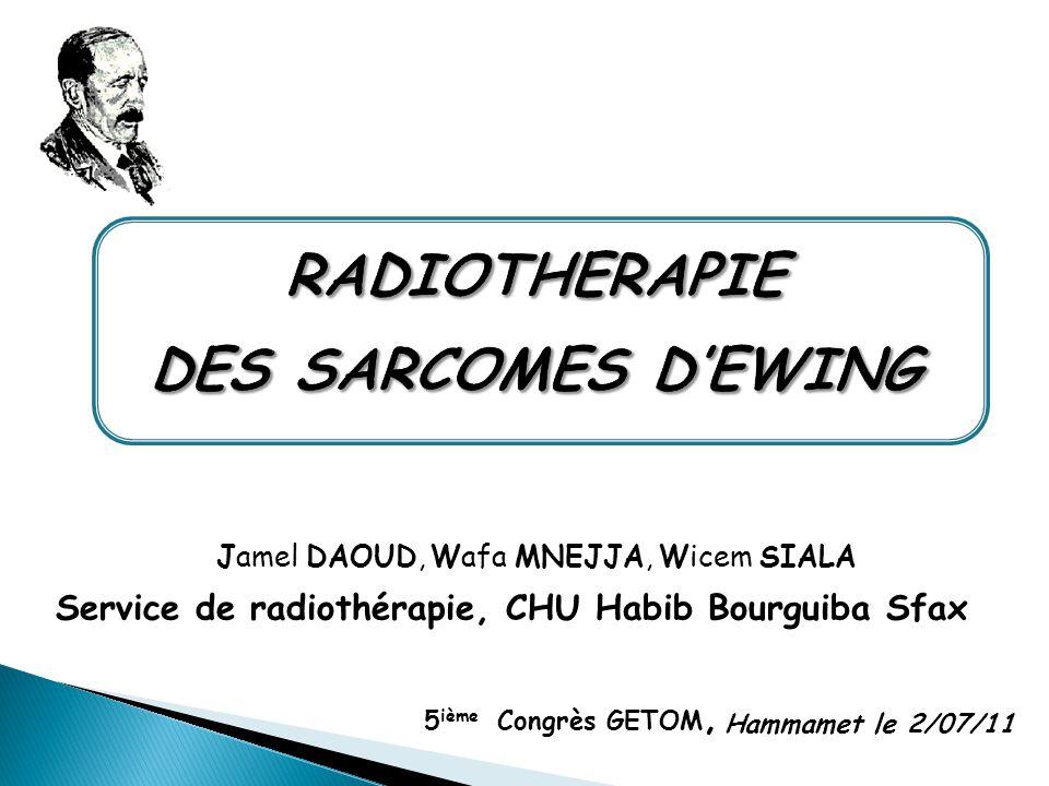 RADIOTHERAPIE DES SARCOMES D'EWING