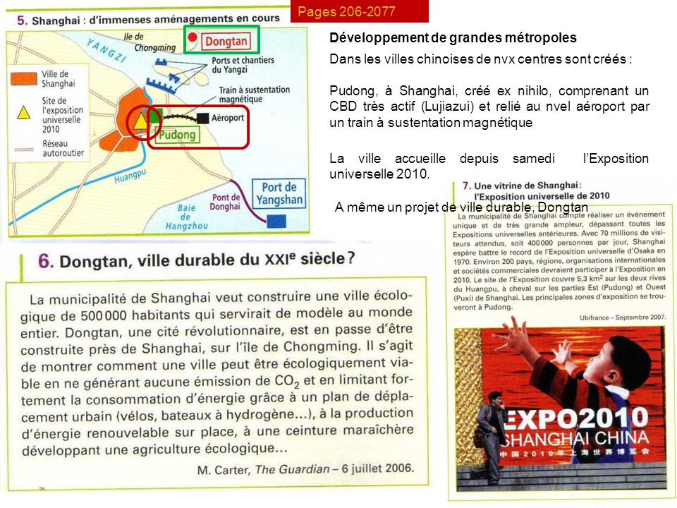 Pages 206-2077 Développement de grandes métropoles. Dans les villes chinoises de nvx centres sont créés :