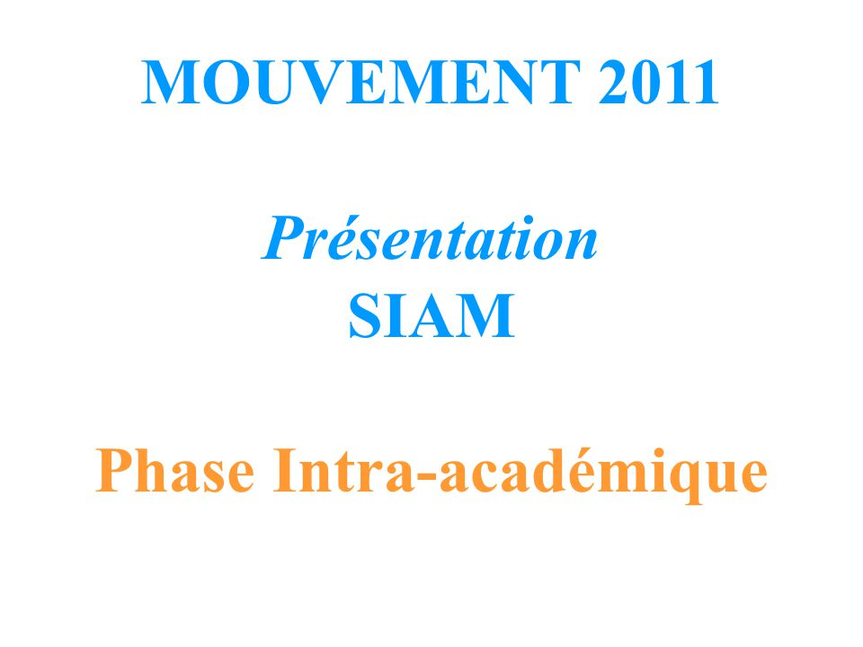 Phase Intra-académique