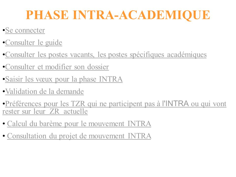 PHASE INTRA-ACADEMIQUE