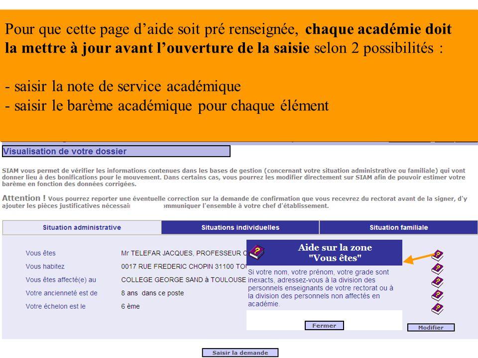 Pour que cette page d'aide soit pré renseignée, chaque académie doit la mettre à jour avant l'ouverture de la saisie selon 2 possibilités :