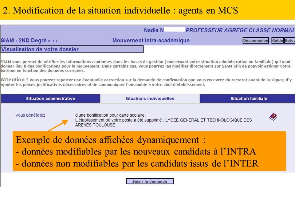 2. Modification de la situation individuelle : agents en MCS