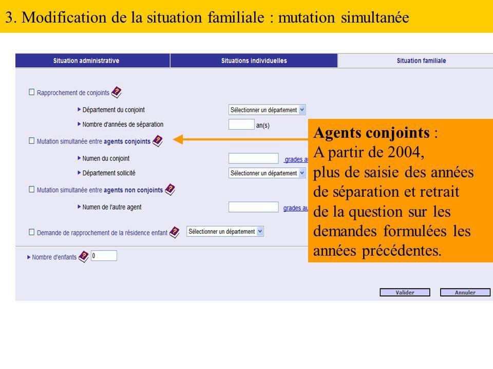 3. Modification de la situation familiale : mutation simultanée