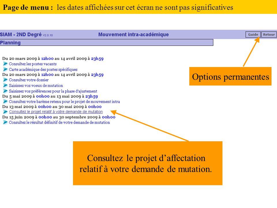 Consultez le projet d'affectation relatif à votre demande de mutation.