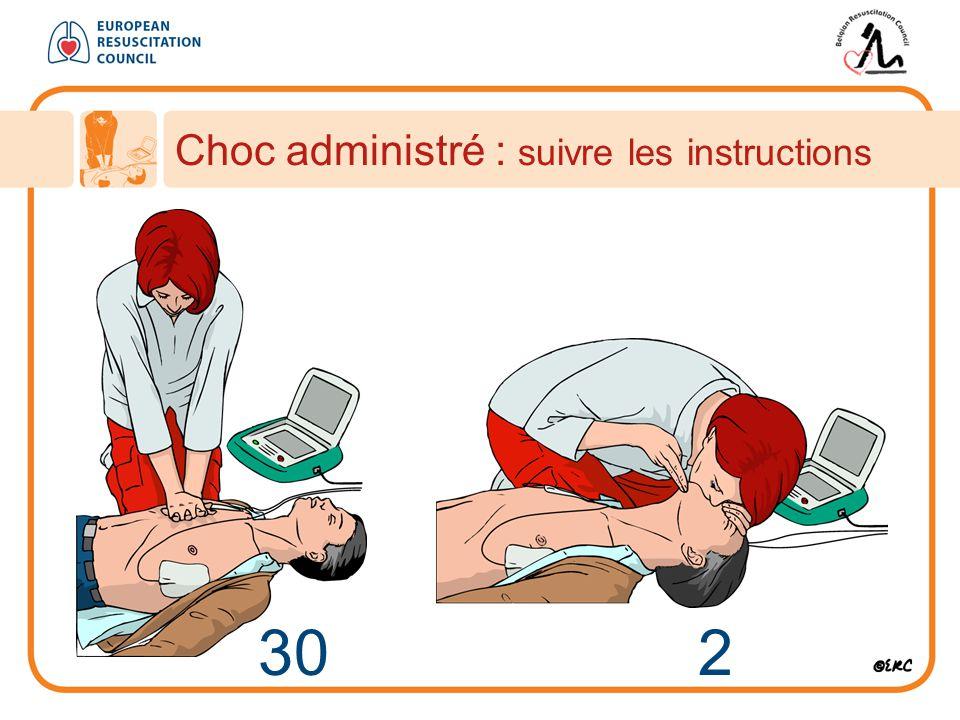 Choc administré : suivre les instructions