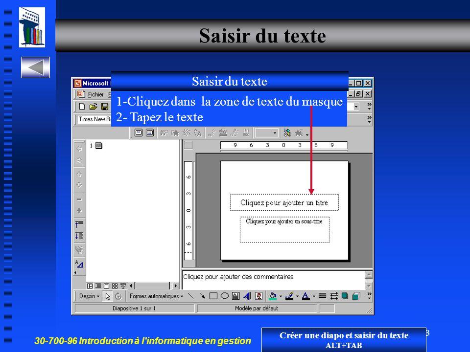 Créer une diapo et saisir du texte ALT+TAB