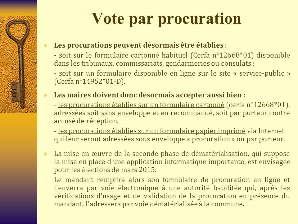 Vote par procuration Les procurations peuvent désormais être établies :