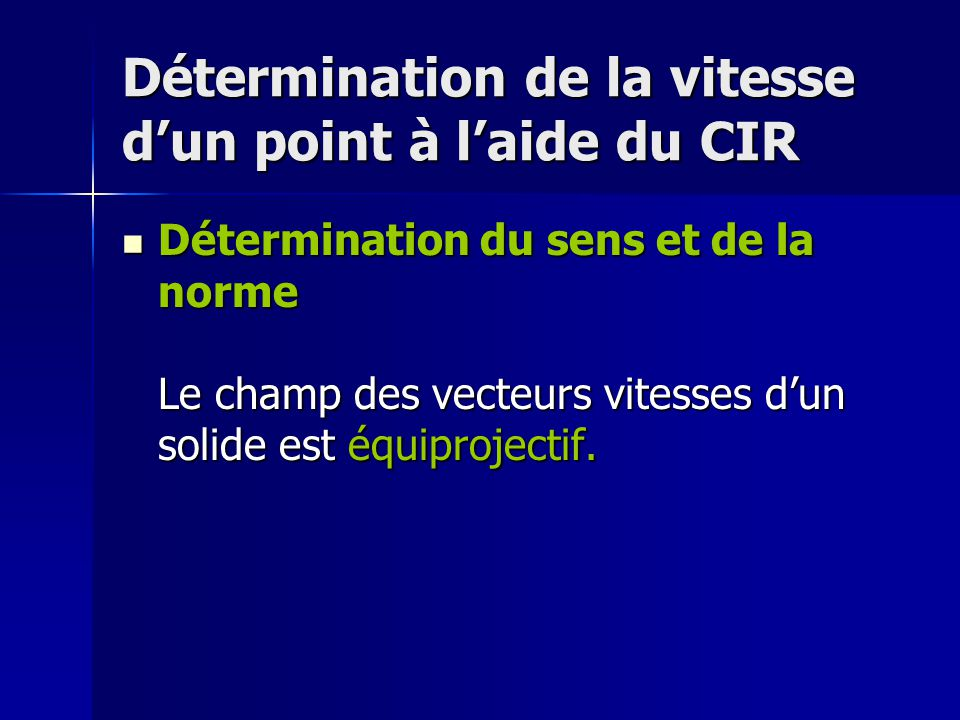 Détermination de la vitesse d'un point à l'aide du CIR
