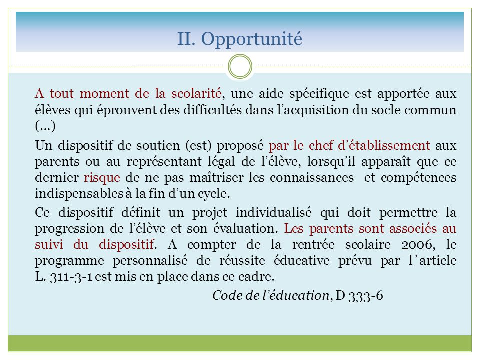 II. Opportunité