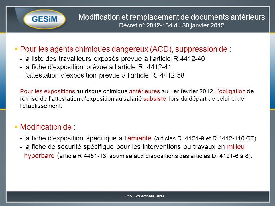 Pour les agents chimiques dangereux (ACD), suppression de :