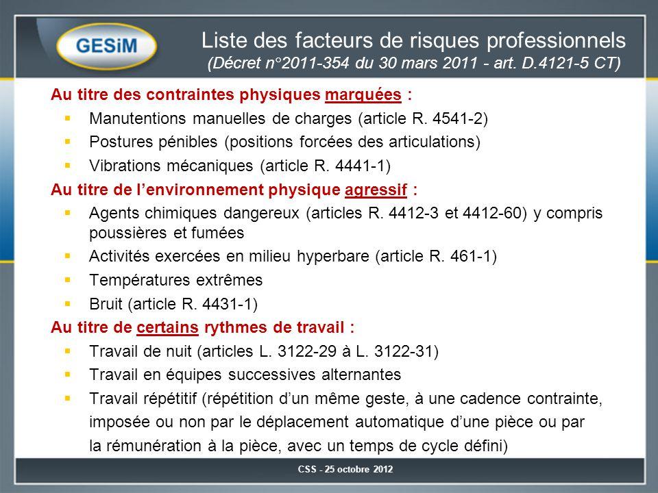 Liste des facteurs de risques professionnels (Décret n°2011-354 du 30 mars 2011 - art. D.4121-5 CT)
