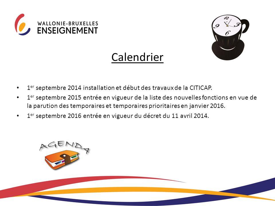 Calendrier 1er septembre 2014 installation et début des travaux de la CITICAP.