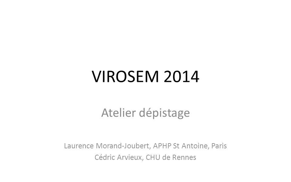 VIROSEM 2014 Atelier dépistage
