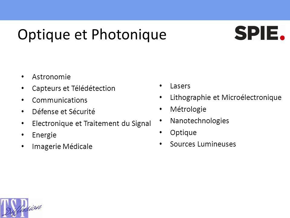 Optique et Photonique Astronomie Capteurs et Télédétection Lasers