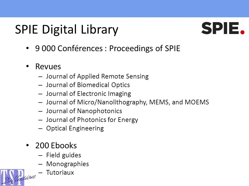 SPIE Digital Library 9 000 Conférences : Proceedings of SPIE Revues