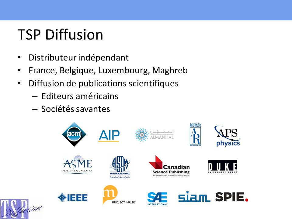 TSP Diffusion Distributeur indépendant