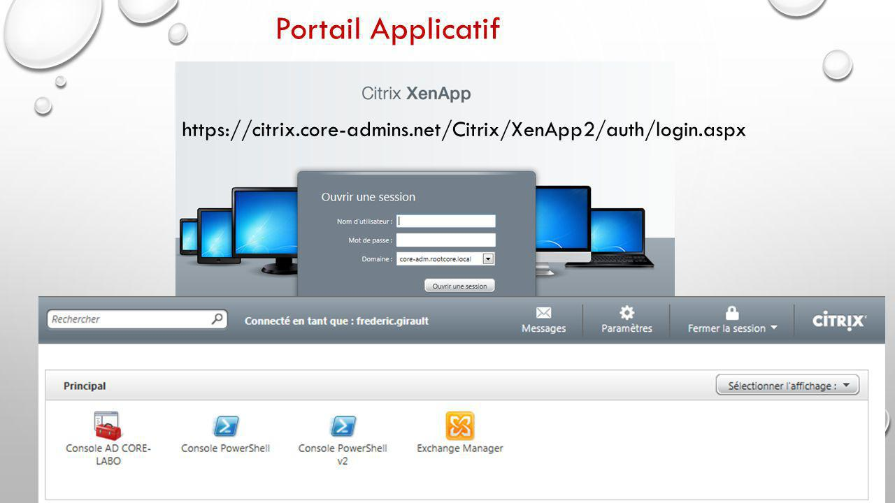 Portail Applicatif https://citrix.core-admins.net/Citrix/XenApp2/auth/login.aspx