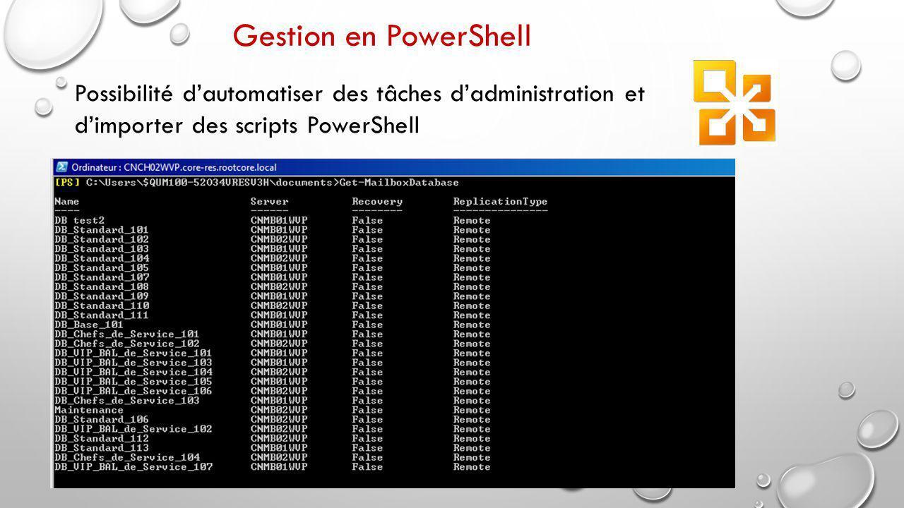 Gestion en PowerShell Possibilité d'automatiser des tâches d'administration et.