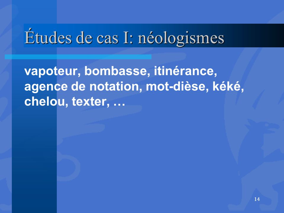 Études de cas I: néologismes
