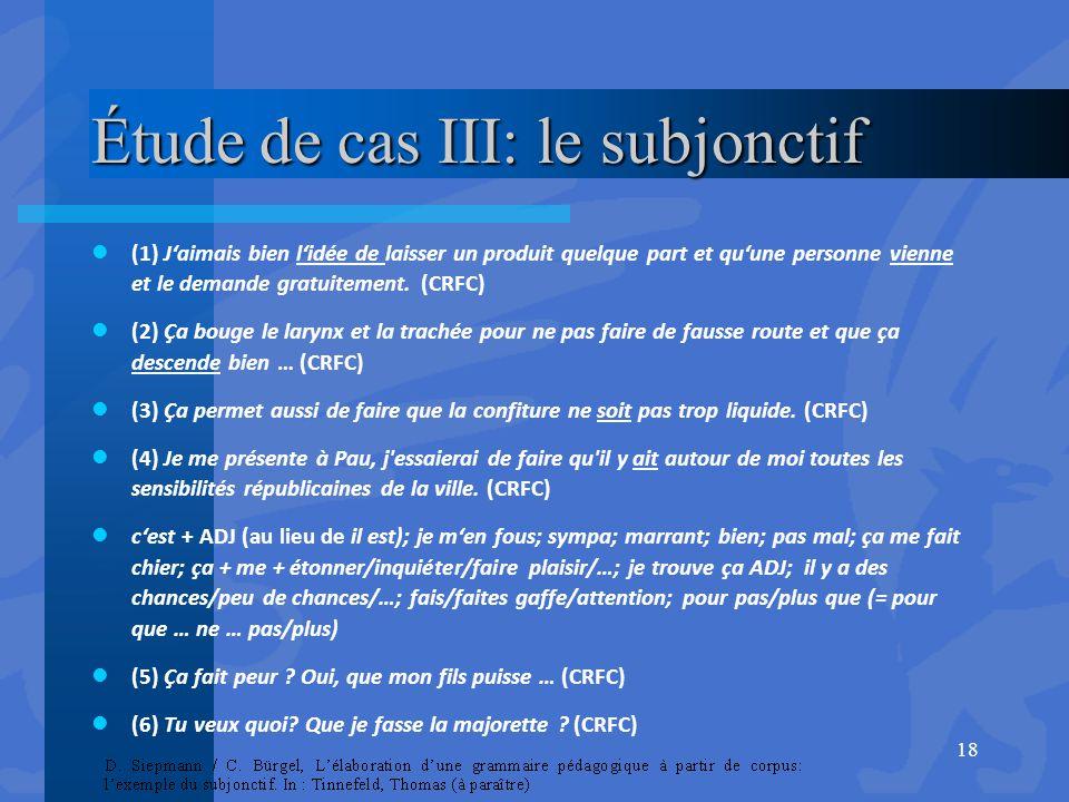 Étude de cas III: le subjonctif