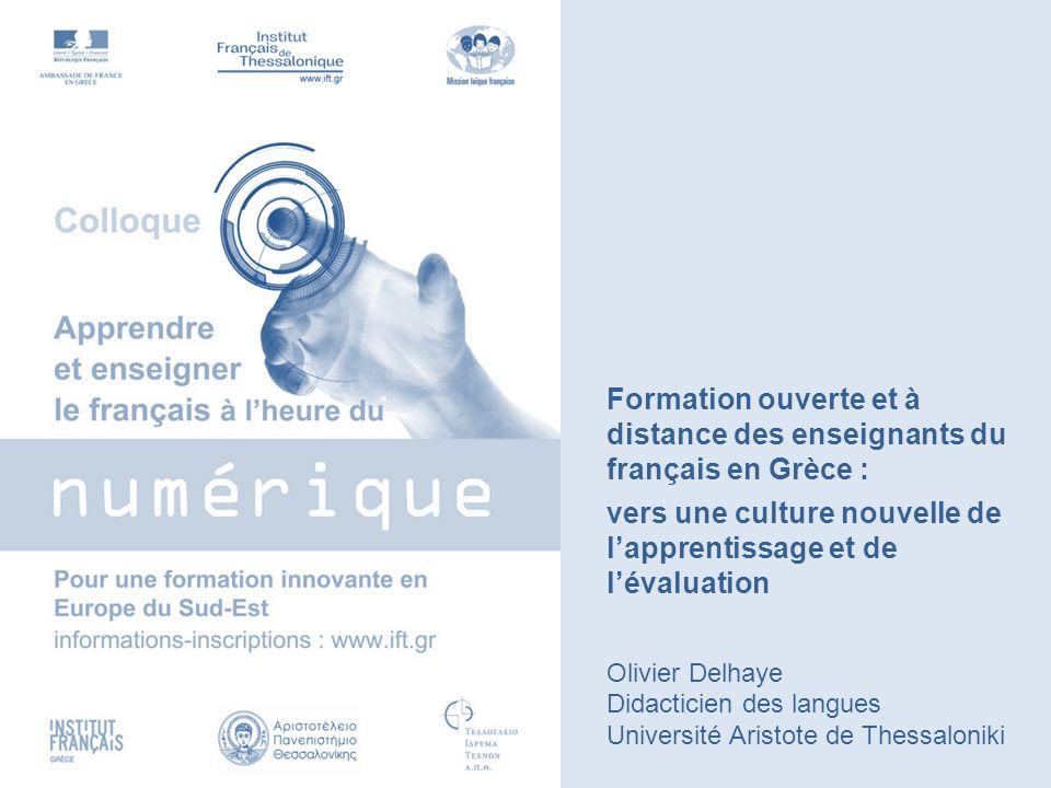 Formation ouverte et à distance des enseignants du français en Grèce :