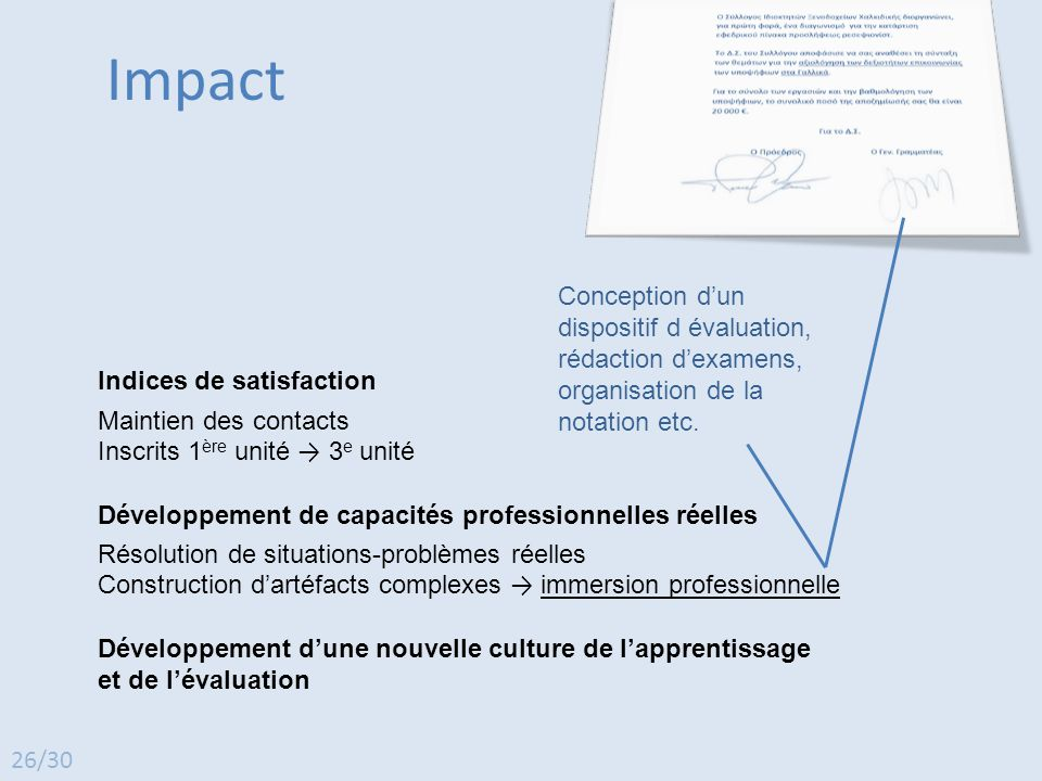 Impact Conception d'un dispositif d évaluation, rédaction d'examens, organisation de la notation etc.