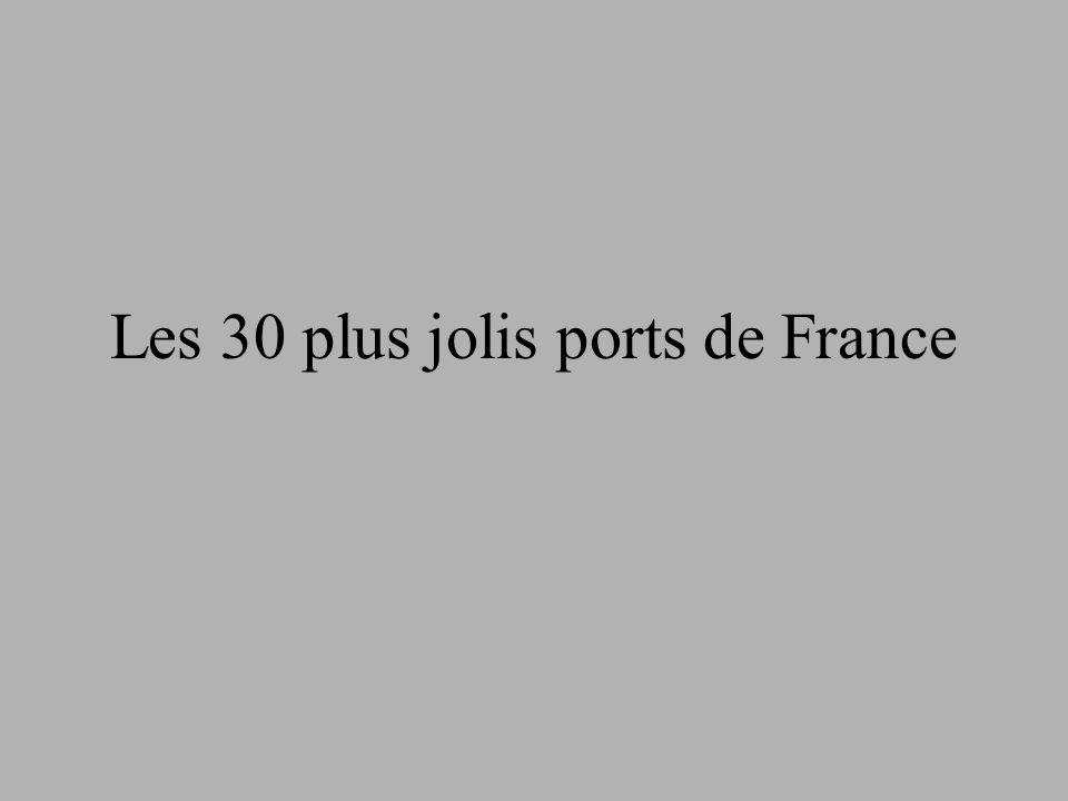 Les 30 plus jolis ports de France