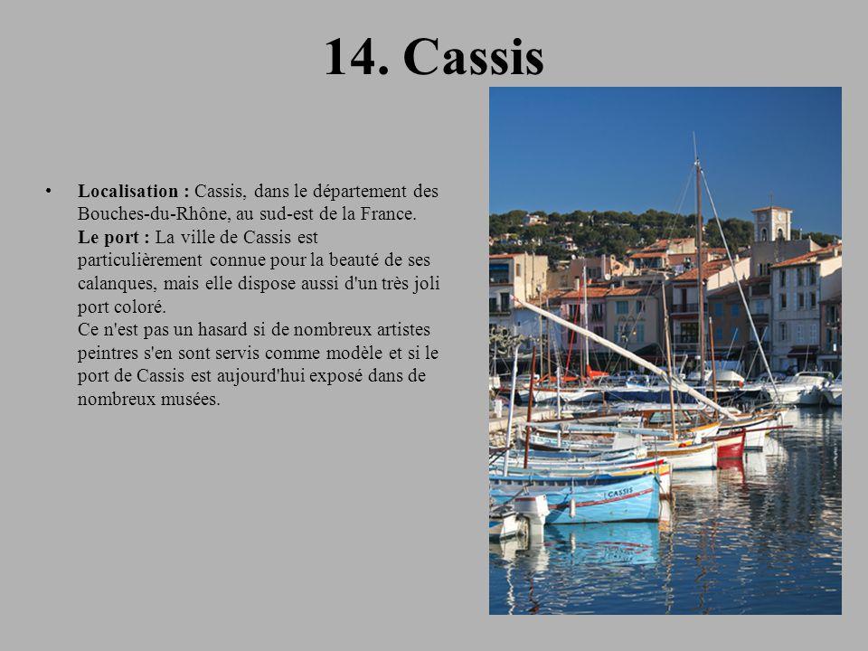 14. Cassis