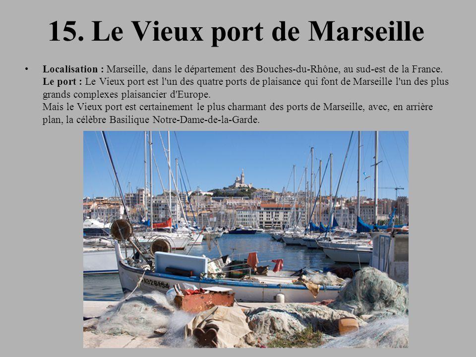 15. Le Vieux port de Marseille