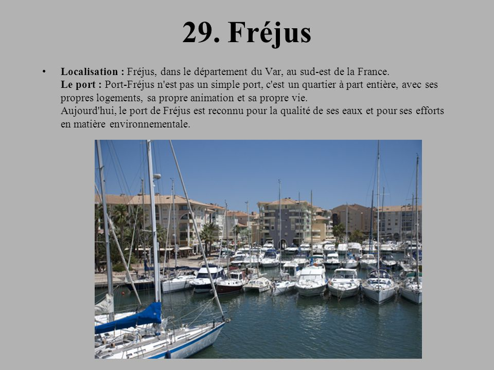 29. Fréjus