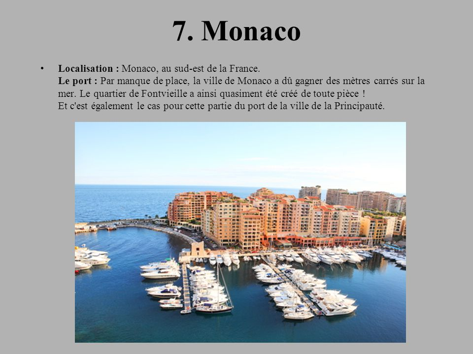 7. Monaco