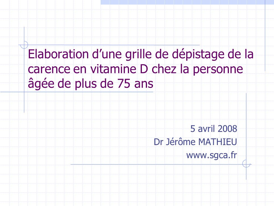 5 avril 2008 Dr Jérôme MATHIEU www.sgca.fr