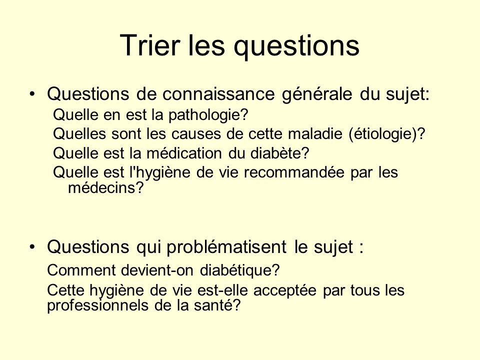 Trier les questions Questions de connaissance générale du sujet: