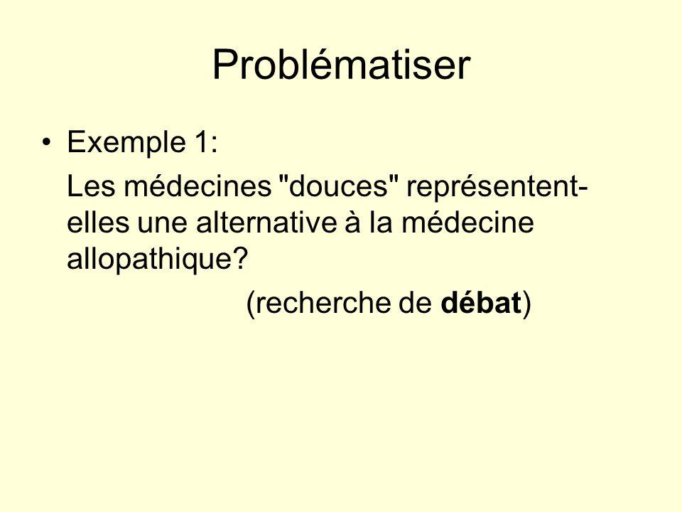 Problématiser Exemple 1: