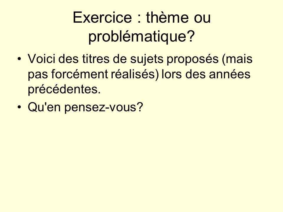 Exercice : thème ou problématique